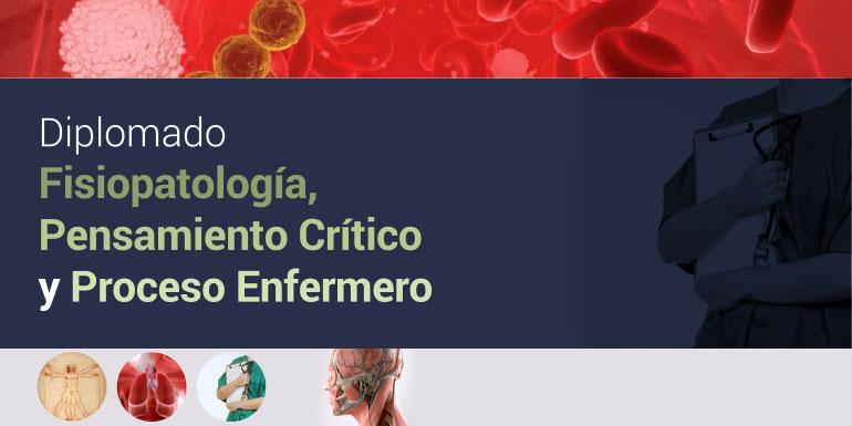 Fisiopatología, Pensamiento Crítico y Proceso Enfermero