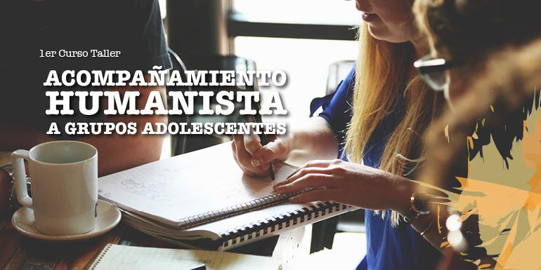 Acompañamiento Humanista a Grupos de Adolescentes