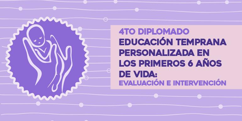 Educación Temprana Personalizada en los Primeros 6 años de Vida