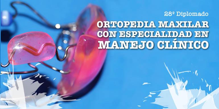 Ortopedia Maxilar con Especialidad en Manejo Clínico