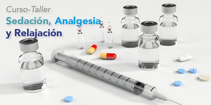 Sedación, Analgesia y Relajación