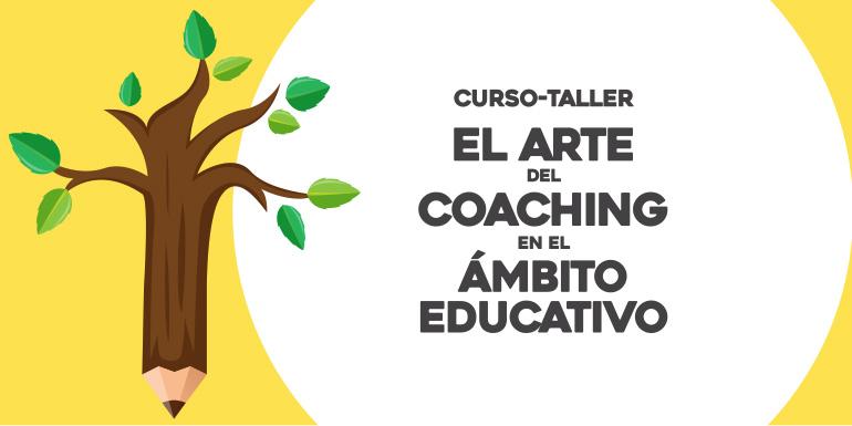 El Arte del Coaching en el Ámbito Educativo