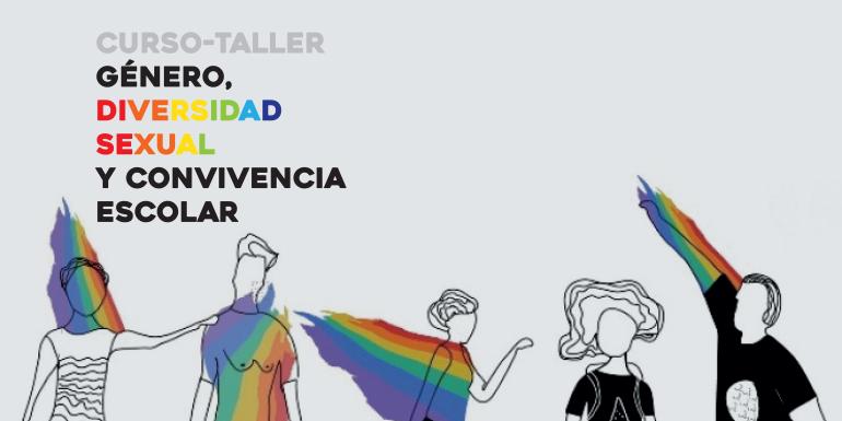 Curso-Taller: Género, Diversidad Sexual y Convivencia Escolar