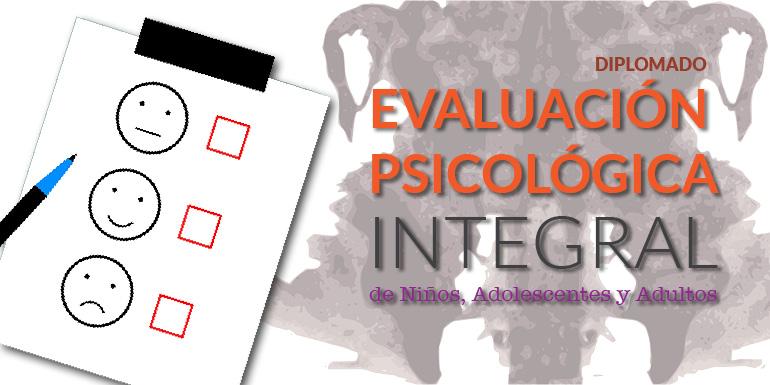 Evaluación Psicológica Integral de Niños, Adolescentes y Adultos