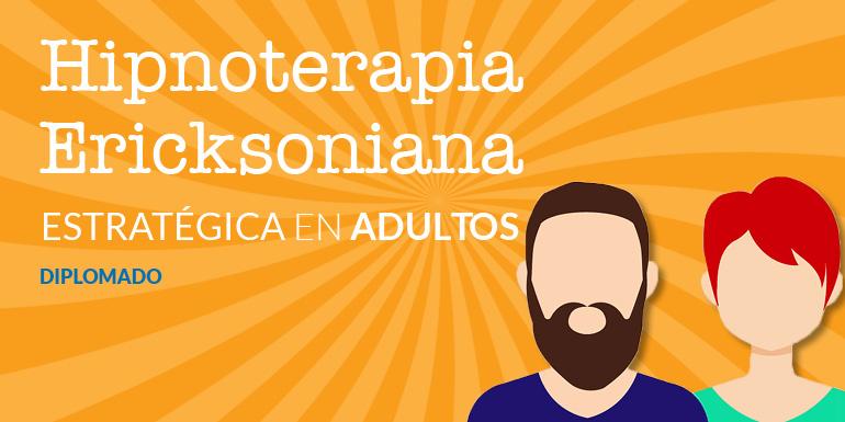 Hipnoterapia Ericksoniana Estratégica en Adultos