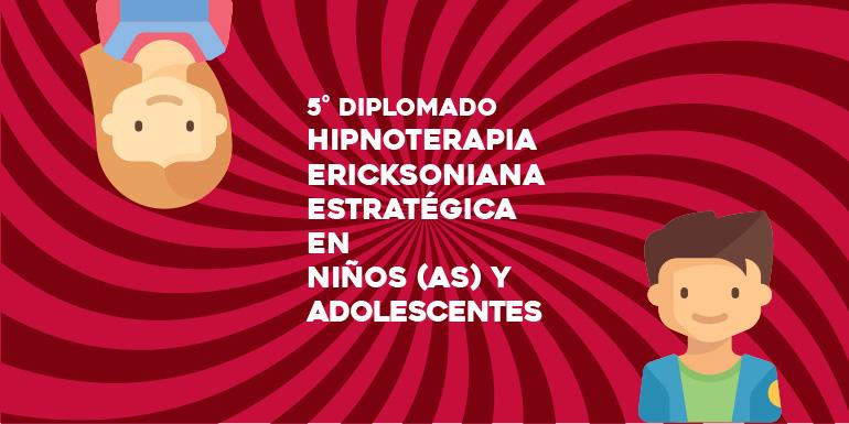 Hipnoterapia Ericksoniana Estratégica en Niños y Adolescentes