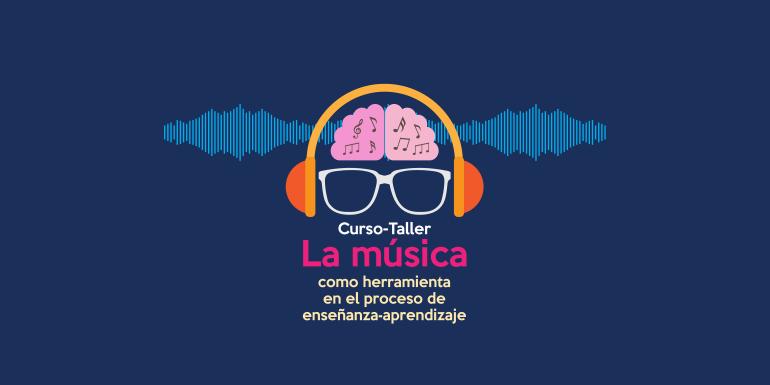 La Música como Herramienta en el Proceso de Enseñanza-Aprendizaje
