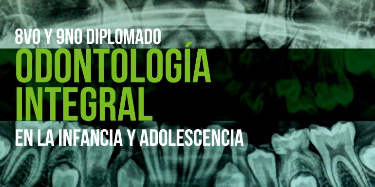 Odontología Integral en la Infancia y Adolescencia