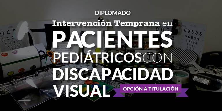 Intervención Temprana en Pacientes Pediátricos con Discapacidad Visual