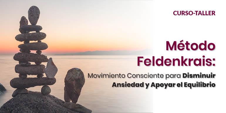 Método Feldenkrais: Movimiento Consciente para disminuir Ansiedad y Apoyar el Equilibrio